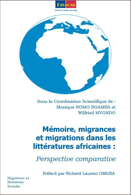 Mémoire, migrances et migrations dans les littératures africaines :Perspective comparative- 1ère couv