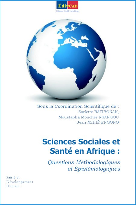 Sciences Sociales et Santé en Afrique : Questions Méthodologiques et Épistémologiques