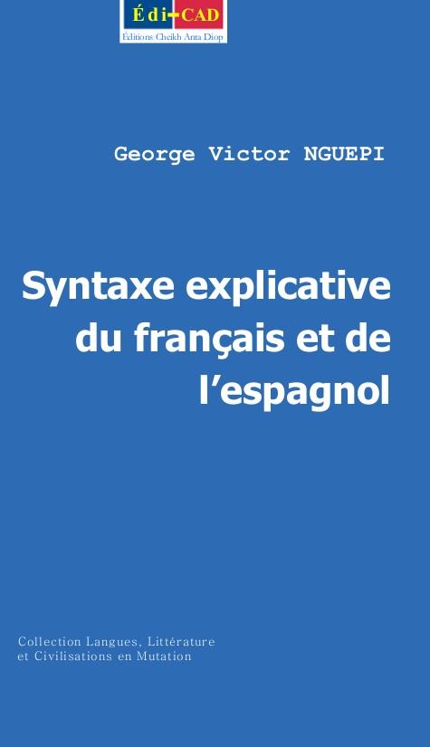 Syntaxe explicative du français et de l'espagnol