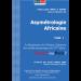 L'Asymétrologie Africaine : La renaissance de l'Afrique à l'épreuve des conflits asymétriques : Vaincre ou Périr